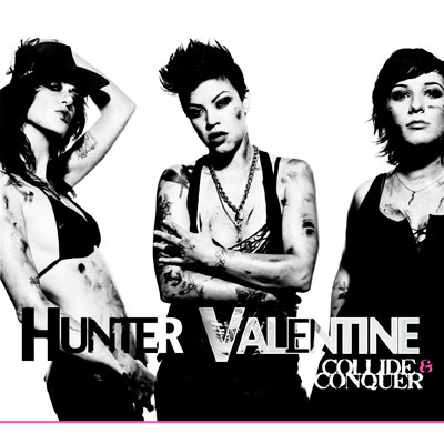 Hunter Valentine - Collide And Conquer