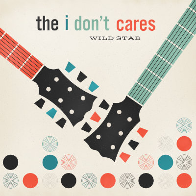 I Don't Cares - Wild Stab