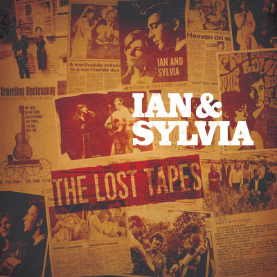 Ian & Sylvia - The Lost Tapes (Vinyl) (RSD Exclusive)