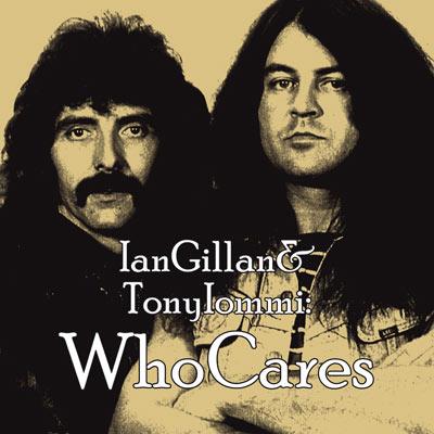 Ian Gillan & Tony Iommi - WhoCares