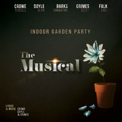 Indoor Garden Party - The Musical