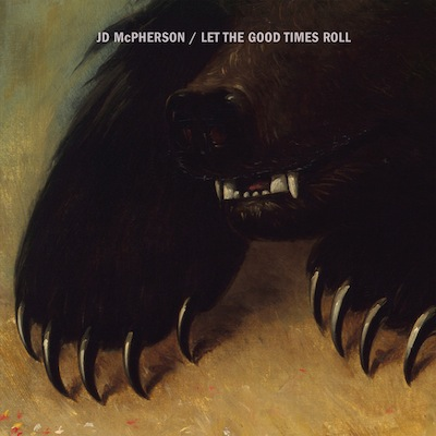 JD McPherson - Let The Good Times Roll