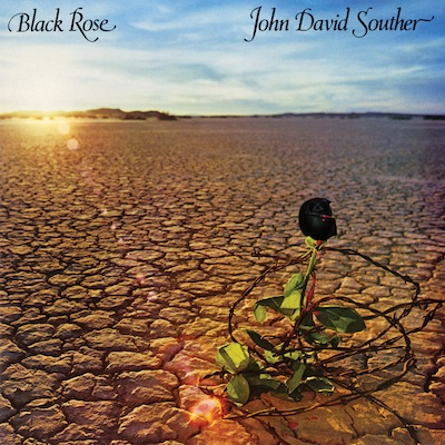 J.D. Souther - Black Rose (Expanded Reissue)