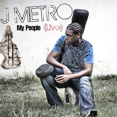J Metro - My People (Live) - Single