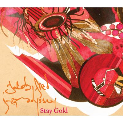 Jacob Fred Jazz Odyssey - Stay Gold
