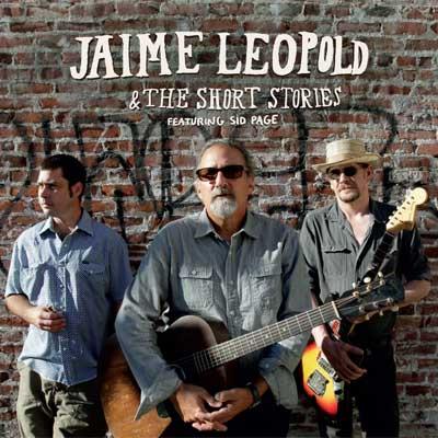 Jaime Leopold - Jaime Leopold & The Short Stories
