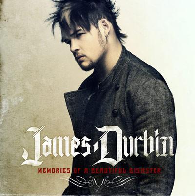 James Durbin - Memories Of A Beautiful Disaster
