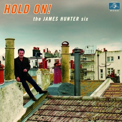 James Hunter Six - Hold On!