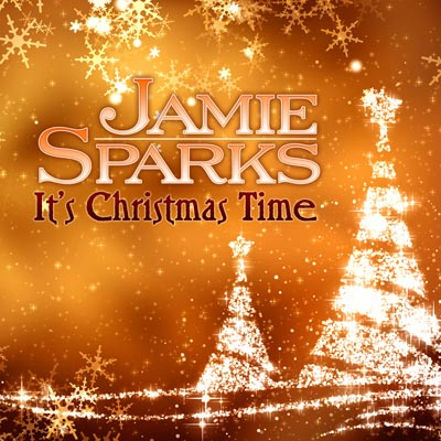 Jamie Sparks - It's Christmas Time (Single)