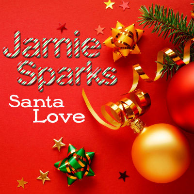 Jamie Sparks - Santa Love (Single)