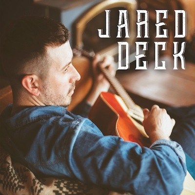 Jared Deck - Jared Deck