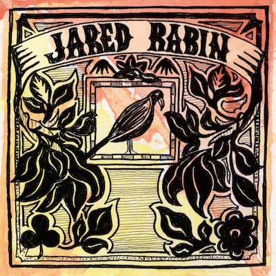 Jared Rabin - Something Left To Say