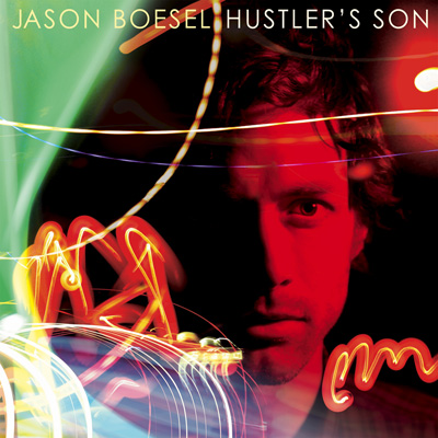Jason Boesel - Hustler's Son