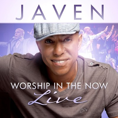 Javen - Worship In The Now - Live