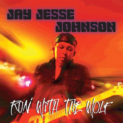 Jay Jesse Johnson - Run With The Wolf
