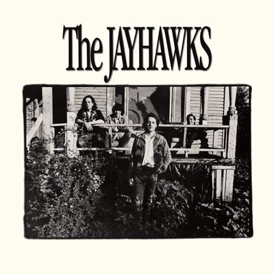 The Jayhawks - The Jayhawks (aka The Bunkhouse Album)