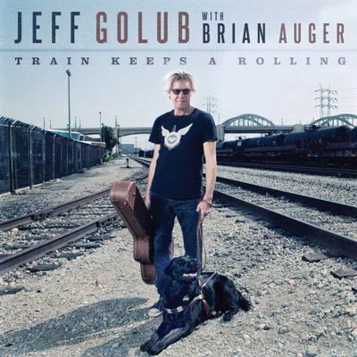 Jeff Golub With Brian Auger - Train Keeps A Rolling