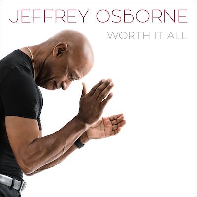 Jeffrey Osborne - Worth It All