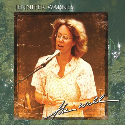 Jennifer Warnes - The Well (Reissue)