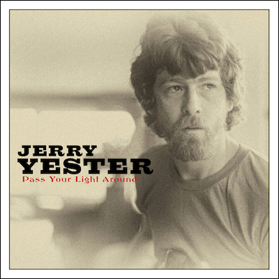 Jerry Yester - Pass Your Light Around