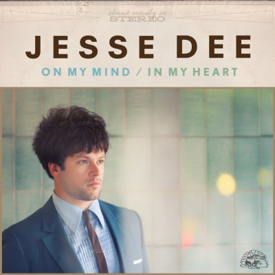 Jesse Dee - On My Mind / In My Heart
