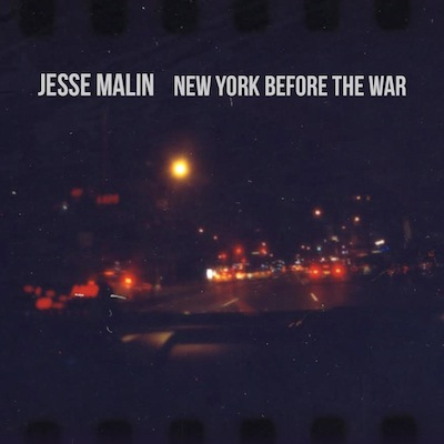 Jesse Malin - New York Before The War