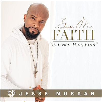 Jesse Morgan - Give Me Faith (Single)