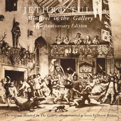 Jethro Tull - Minstrel In The Gallery 40th Anniversary La Grandé Edition
