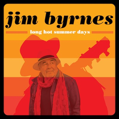 Jim Byrnes - Long Hot Summer Days