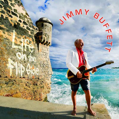 Jimmy Buffett - Life On The Flip Side