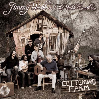Jimmy Webb And The Webb Brothers - Cottonwood Farm