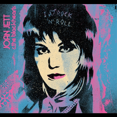 Joan Jett & The Blackhearts - I Love Rock 'N' Roll (33 1/3 Anniversary Edition)