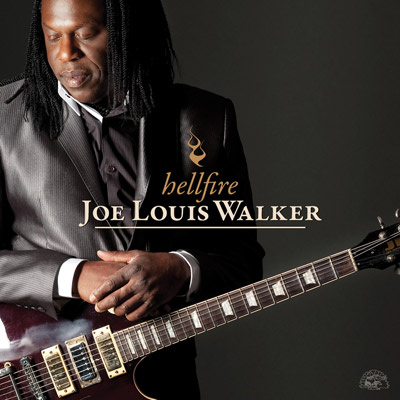 Joe Louis Walker - Hellfire