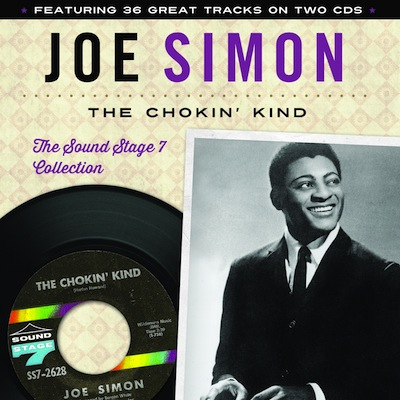 Joe Simon - The Chokin' Kind: The Soundstage 7 Collection