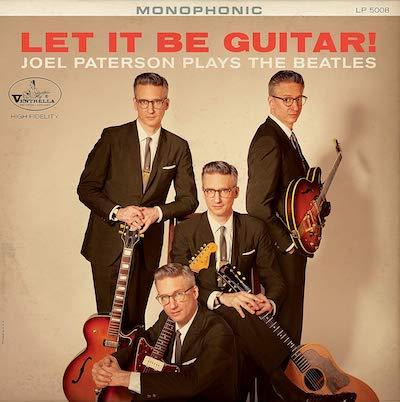 Joel Paterson - Let It Be Guitar! Joel Paterson Plays The Beatles
