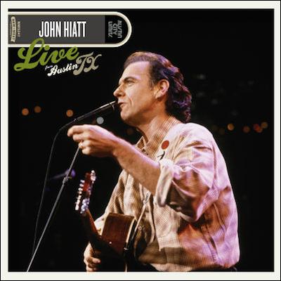 John Hiatt - Live From Austin, TX (Vinyl)