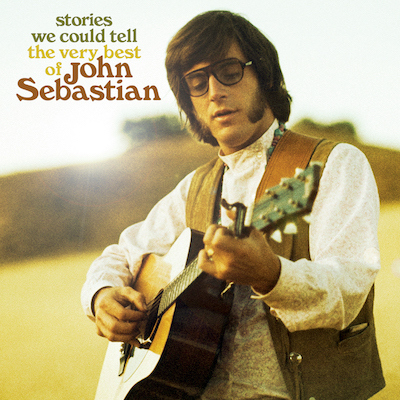 John Sebastian - Stories We Could Tell: The Very Best Of John Sebastian