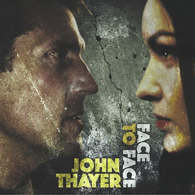 John Thayer - Face To Face (Digital Only)
