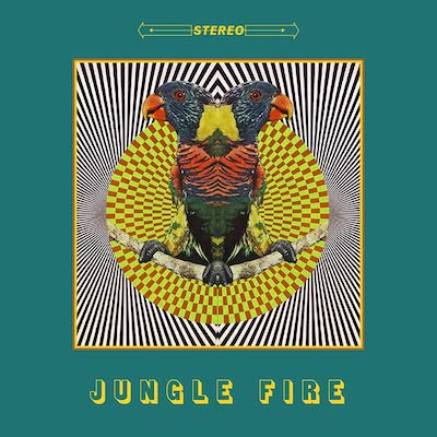 Jungle Fire - Jungle Fire