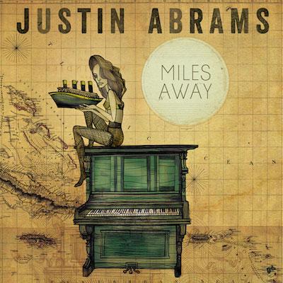 Justin Abrams - Miles Away