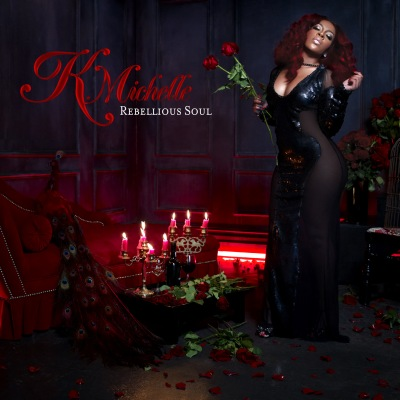 K. Michelle - Rebellious Soul