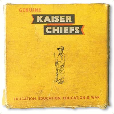 Kaiser Chiefs - Education, Education, Education & War