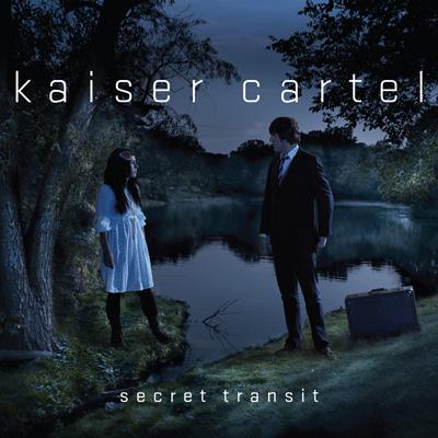 Kaiser Cartel - Secret Transit