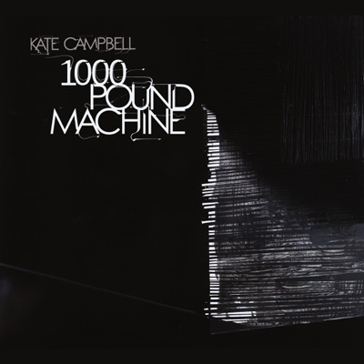 Kate Campbell - 1000 Pound Machine