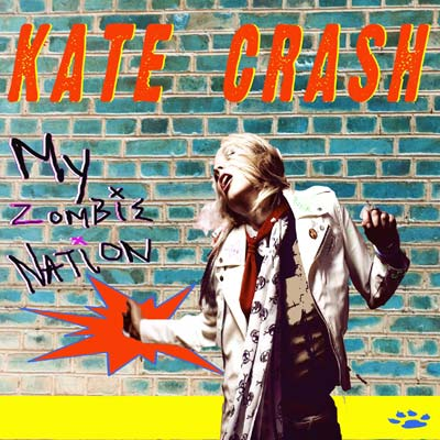 Kate Crash - My Zombie Nation EP (Digital Only)