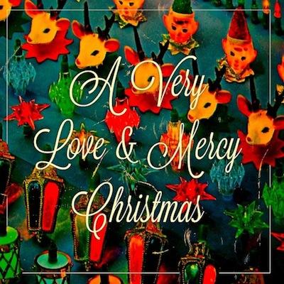Kathryn Caine & Sam P. Bush - A Very Love & Mercy Christmas