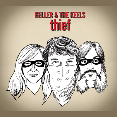 Keller & The Keels - Thief