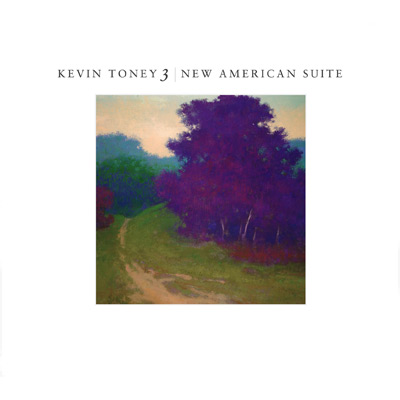 Kevin Toney - New American Suite