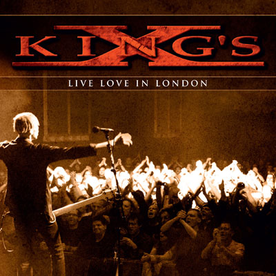 King's X - Live Love In London