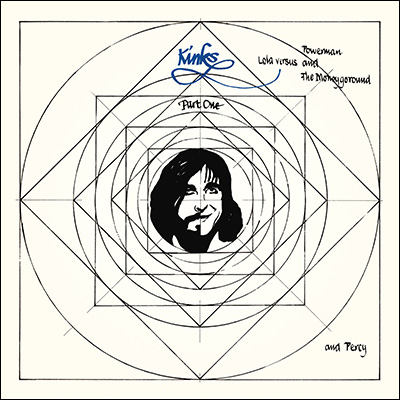 The Kinks - Lola Versus Powerman And The Moneygoround, Part One (Reissue)